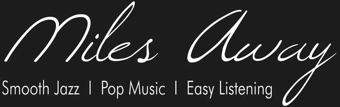MilesAway - Jazz, Pop und Easy Listening bei Waniek Events